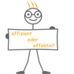 Effektivität und Effizienz: Der Unterschied